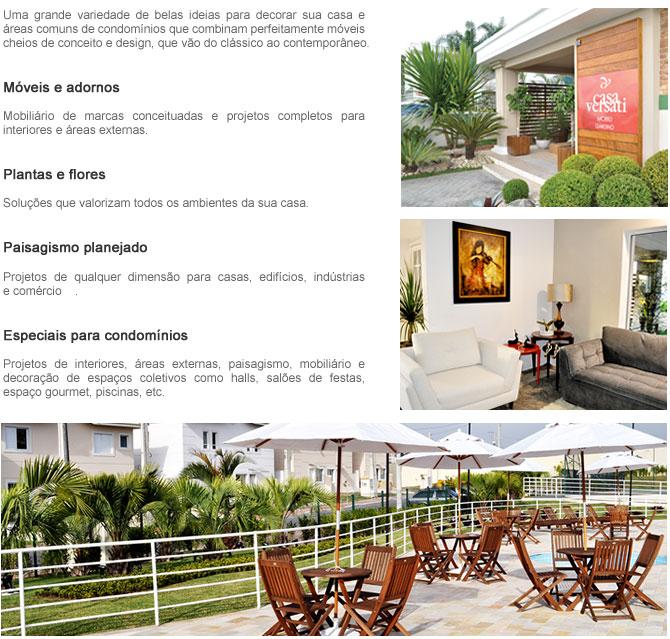 Entre em contato com Casa Versatti Mobili & Giardino